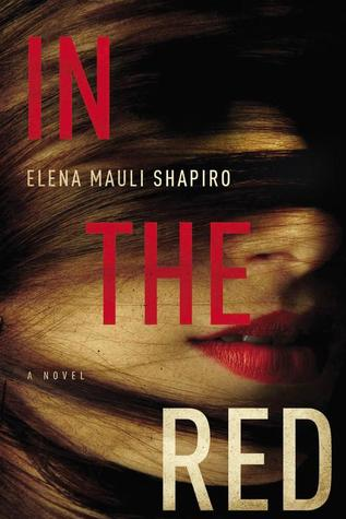 In the Red: A Novel