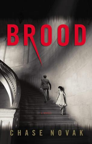 [ARC Review] Brood by Chase Novak