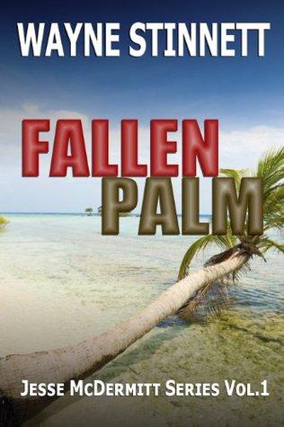Fallen Palm Wayne Stinnett