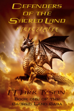 Defenders of the Sacred Land by Mark Tyson