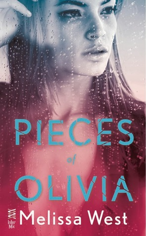 4 stars to Pieces of Olivia by Melissa West