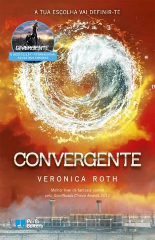 Convergente (Divergente, #3)