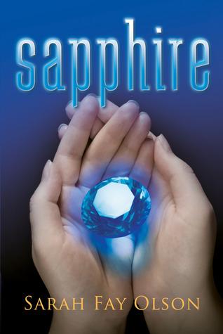 Sapphire by Sarah Fay Olson
