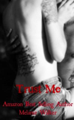 Trust Me (TAT A Rocker Romance, #1) by Melanie Walker