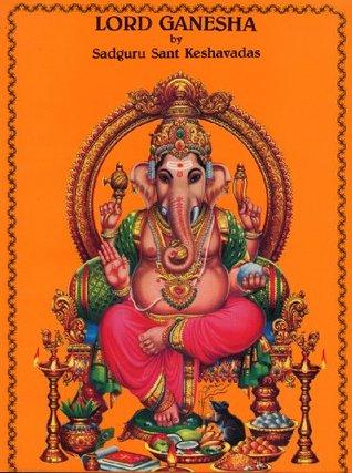 Lord Ganesha Sadguru Sant Keshavadas
