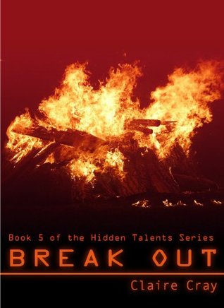Break Out  by  Claire Cray