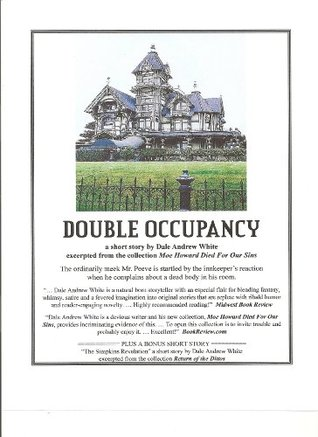 Double Occupancy  by  Dale Andrew White