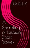 A Sprinkling of Lesbian Short Stories