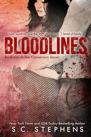 Bloodlines (Conversion, #2)  - S.C. Stephens