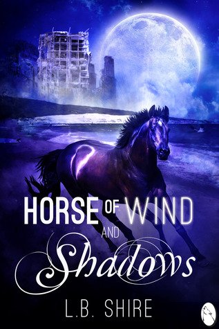 Horse of Wind and Shadows