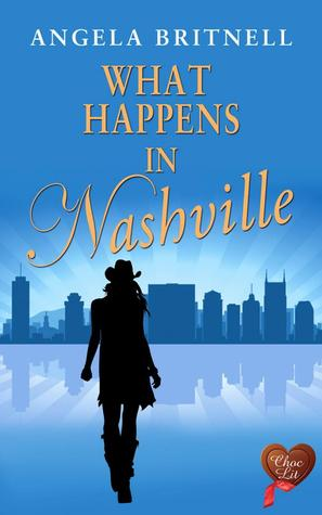 What Happens in Nashville  by  Angela Britnell