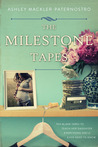 The Milestone Tapes