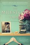 The Milestone Tapes