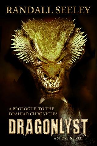 Dragonlyst by Randall Seeley