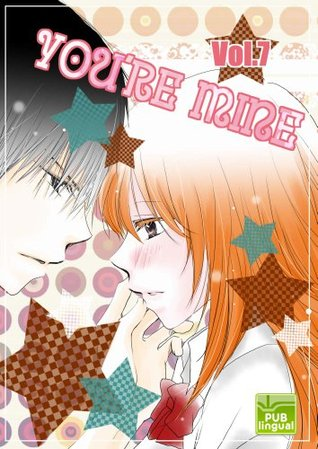 You're Mine Vol. 7