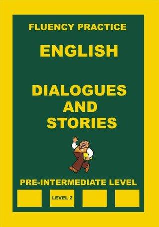 Dialogues and Stories, Pre-Intermediate Level Alexander Pavlenko