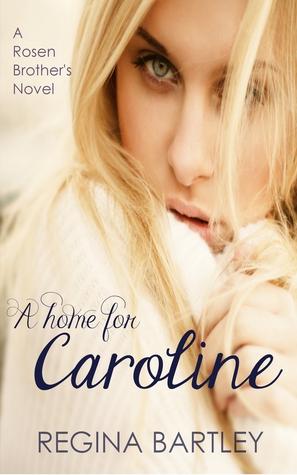 A home for Caroline (A Rosen Brother's Novel)