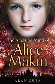 The Amazing Mind of Alice Makin