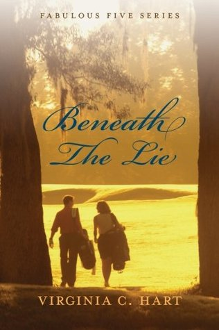 Beneath The Lie (The Fabulous Five Series, #1)