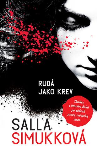 Rudá jako krev (Lumikki Anderssonová, #1)