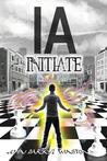 IA: Initiate (Book 1)