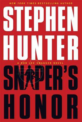 Sniper's Honor (Bob Lee Swagger, #9)