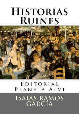 Historias Ruines Isaías Ramos García