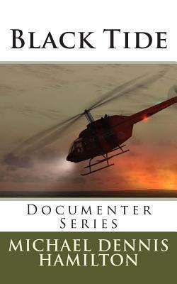 Black Tide: Documenter Series Michael Dennis Hamilton