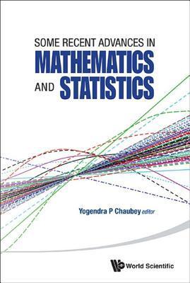 Some Recent Advances in Mathematics and Statistics - Proceedings of Statistics 2011 Canada/Imst 2011-Fim XX  by  Yogendra P Chaubey