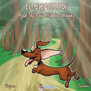 Longfellow and the Deep Hidden Woods by Richard       Wagner