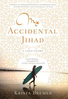 My Accidental Jihad