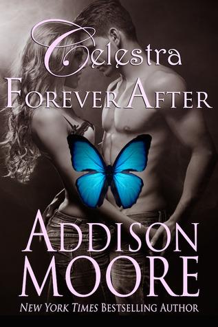 Celestra Forever After (Celestra Forever After, #1)