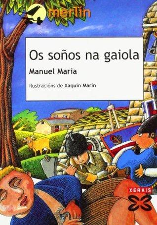 Os soños na gaiola  by  Manuel Maria