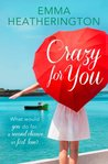 Crazy For You: HarperImpulse Contemporary Romance