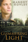 Glimmering Light (The End Begins)