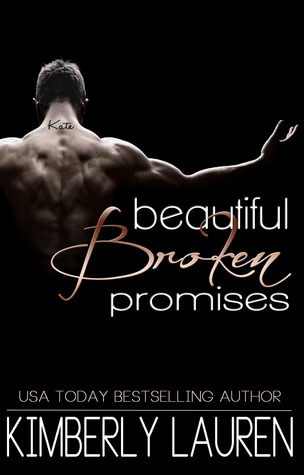 Beautiful Broken Promises (Broken #3)  by Kimberly Lauren  />