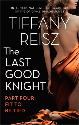 Fit to Be Tied (The Last Good Knight, #4)