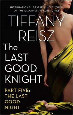The Last Good Night (The Last Good Knight, #5)