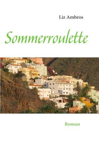 Sommerroulette: Roman Liz Ambros