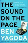 The Sound on the Page by Ben Yagoda