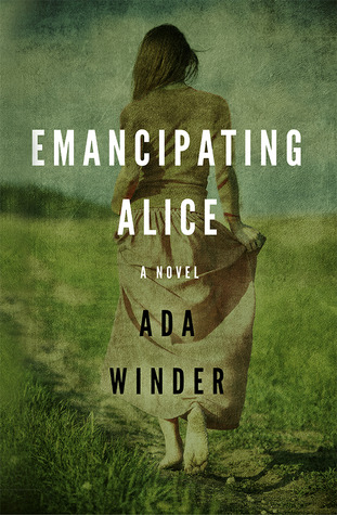 Emancipating Alice by Ada Winder