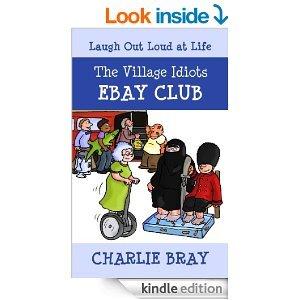 The Village Idiots Ebay Club Charlie Bray