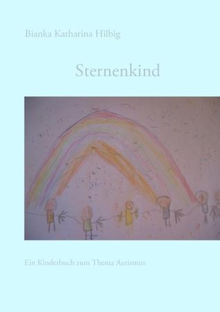 Sternenkind Bianka Katharina Hilbig