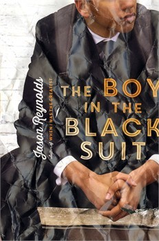 The Boy in the Black Suit by Jason Reynolds