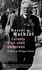 Carnets dun vieil amoureux  by  Marcel Mathiot