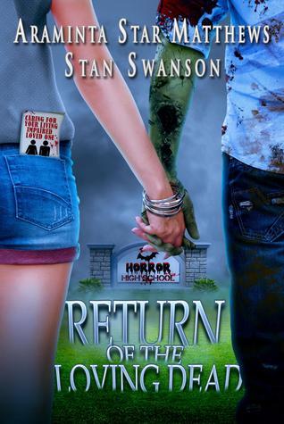 Return of the Loving Dead by Araminta Star Matthews
