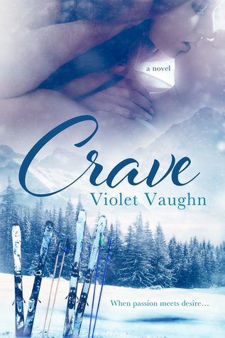 Crave (Fire and Ice, #1)