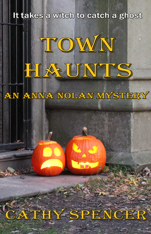 Town Haunts by Cathy Spencer