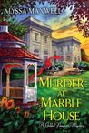 Murder at Marble House (Gilded Newport Mysteries, #2)