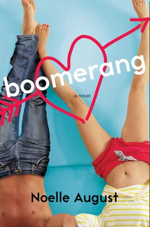 Read Now: Chapters 1-19 of BOOMERANG by Noelle August